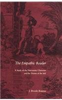 The Empathic Reader: A Study of the Narcissistic Character and the Drama of the Self