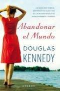 Abandonar el mundo par Kennedy