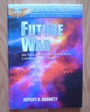 Future War, Jeffery R. Barnett, 1585660043