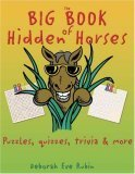 The Big Book of Hidden Horses: Puzzles, Quizzes, Trivia and More