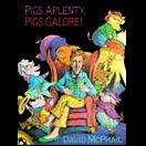 Pigs Aplenty! Pigs Galore! | David McPhail