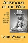 The Aristocrat of the West, Larry Woiwode, 0911042601