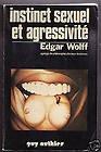 Instinct sexuel et agressivité par Wolff