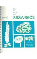 How to Know the Seaweeds (Pictured Key Nature Series)