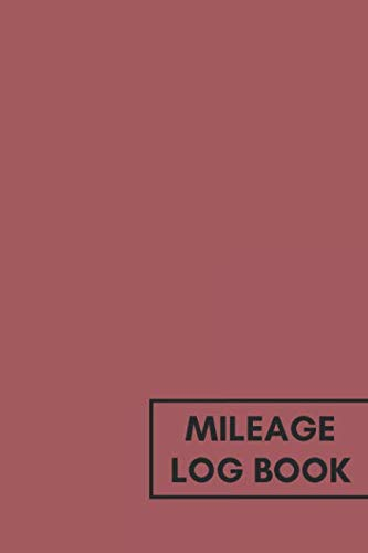 Mileage Log Book: for car taxes I business auto record book