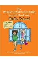 Download The Worst Case Scenario Survival Handbook: Middle School PDF