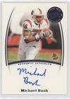 Michael Bush (Football Card) 2007 Press Pass Legends - Saturday Signatures #MIBU