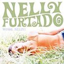 Nelly Furtado - Whoa Nelly ! - Zortam Music