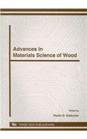 Advances in Materials Science of Wood (Materials Science Forum)