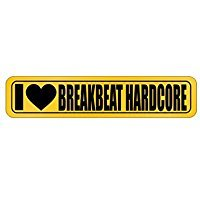 I LOVE Breakbeat Hardcore - Music - Street Sign [ Decorative Crossing Sign Wall Plaque ]