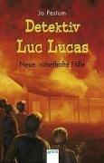 detektiv-luc-lucas-neue-rtselhafte-flle