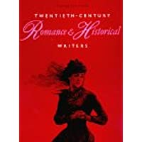Twentieth Century Romance and Historical Writers