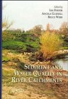 Sediment and Water Quality in River Catchments, , 0471957283