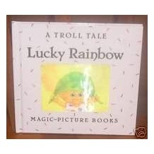 A Troll Tale: Lucky Rainbow (Magic-Picture Bks) by Jane Jerrard (1993-04-04)