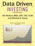 Data Driven Investing : Professional Edition, Matson, Bill and Hardy, Mitchell R., 0975584200