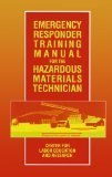 Emergency Responder Training for the Hazardous Material Technician, University of Alabama, Center for Labor Education Staff, 0442008775