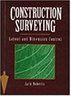 Construction Surveying: Layout and Dimension Control (Construction/Building Trades)