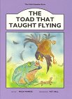 The Toad That Taught Flying, Malia Maness, 0963349317