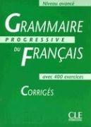 Grammaire progressive du français, niveau avancé : Corrigés par Michèle Boulares
