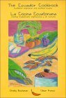 img - for The Ecuador Cookbook: traditional vegetarian and seafood recipes (English and Spanish Edition) by Christina Buchanan, Cesar Franco(May 7, 1998) Paperback book / textbook / text book