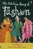 Fabulous Story of Fashion, Katie Daynes, 0794512631