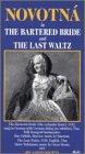 Bartered Opera Bride - Bartered Bride / Last Waltz [VHS]