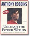 Unleash the Power Within : Personal Coaching from Anthony Robbins That Will Transform Your Life!