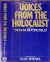 Voices from the Holocaust, Sylvia Rothchild, 0453003966