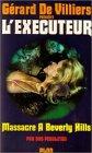 L'exécuteur, tome 2 : Massacre à Beverly Hills par Pendleton