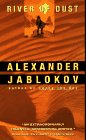 River of Dust, Alexander Jablokov, 0380778637