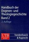 Handbuch der Dogmen- und Theologiegeschichte, Benrath, Gustav Adolf and Andresen, Carl, 3825281612