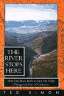 River Stops Here, Ted Simon, 0679428224