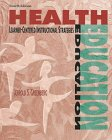 Health Education : Learner-Centered Instructional, Greenberg, Jerrold S., 0697294374