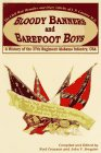 - Bloody Banners and Barefoot Boys: A History of the 27th Regiment Alabama Infantry Csa : the Civil War Memoirs and Diary Entries of J. P. Cannon M. D.