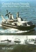 Coastal Forces Vessels of the Royal Navy from 1865