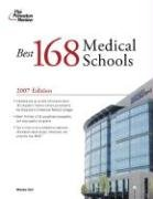 The Best 168 Medical Schools, 2007 (Graduate School Admissions Guide)
