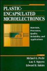 Plastic-Encapsulated Microelectronics : Materials, Processes, Quality, Reliability and Applications, Nguyen, Luu T., 0471306258