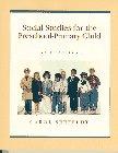 Social Studies for the Preschool-Primary Child
