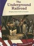 The Underground Railroad, Judy Monroe, 0736845216