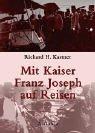 mit-kaiser-franz-joseph-auf-reisen