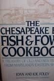 Chesapeake Bay Fish and Fowl Cookbook, Joan Foley and Joe Foley, 0517668025