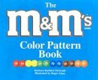 The M and M's® Brand Color Pattern Book, Barbara Barbieri McGrath, 1570914168