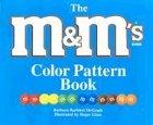 The M and M's® Brand Color Pattern Book, Barbara Barbieri McGrath, 1570914168