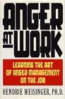 Anger at Work, Hendrie Weisinger, 0688120180