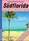 Südflorida selbst entdecken