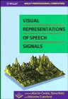 img - for Visual Representations of Speech Signals (Wiley Professional Computing) book / textbook / text book