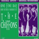 The Chiffons - One Fine Day And Other Favoites - Zortam Music
