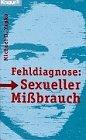 Fehldiagnose: Sexueller Mi brauch