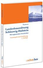Landesbauordnung Schleswig-Holstein mit ergänzenden Vorschriften.. Textausgabe mit Einführung