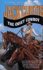 The Quiet Cowboy, Jack Curtis, 0671793179
